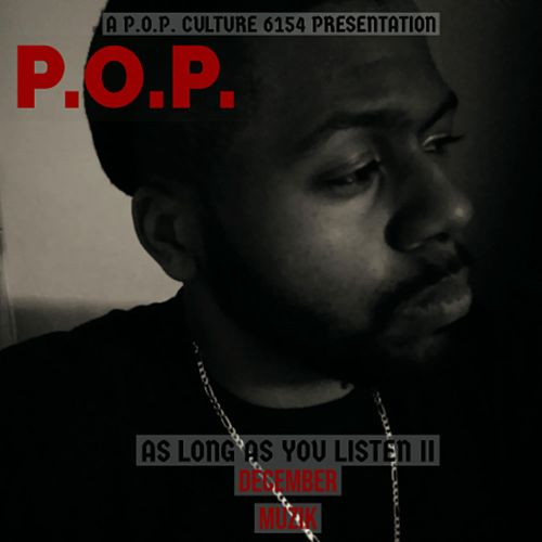 As Long As You Listen II: December Muzik von P.O.P.