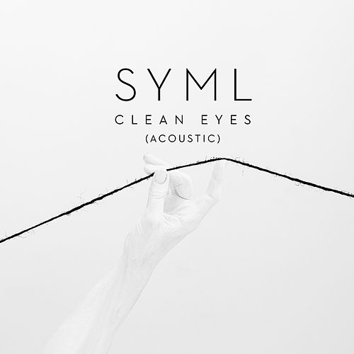 Clean Eyes (Acoustic) by SYML