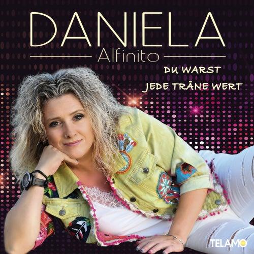 Du warst jede Träne wert von Daniela Alfinito