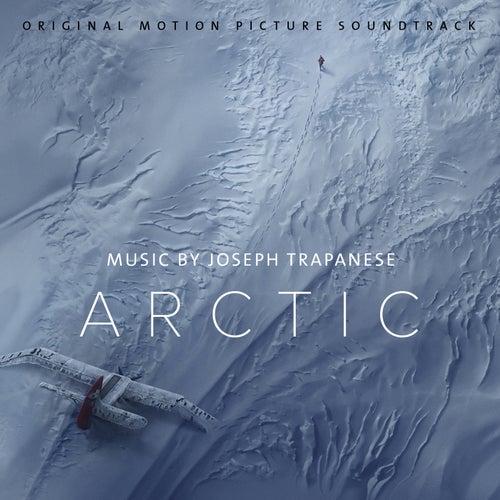 Arctic (Original Motion Picture Soundtrack) by Joseph Trapanese
