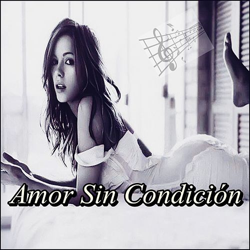 Amor Sin Condición von Various Artists