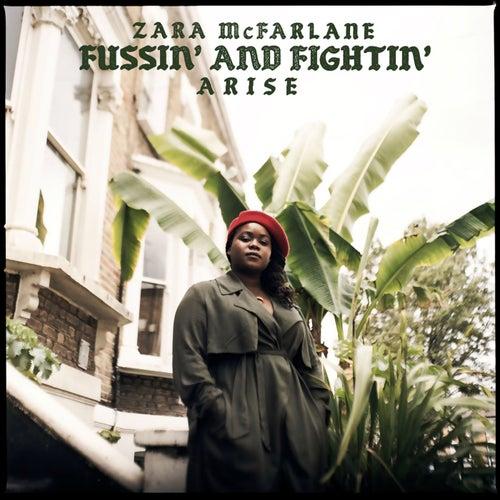 Fussin' and Fightin' by Zara McFarlane