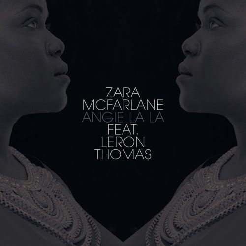 Angie La La by Zara McFarlane