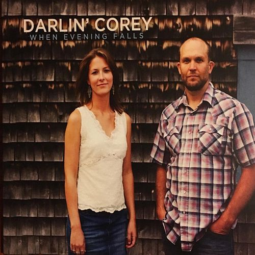 When Evening Falls de Darlin' Corey