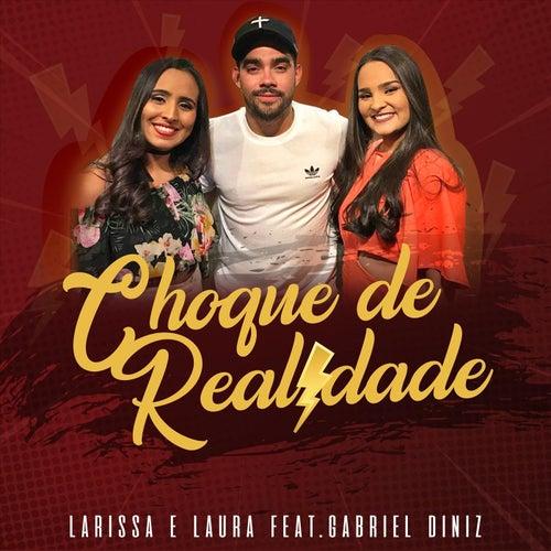 Choque de Realidade (feat. Gabriel Diniz) von Larissa e Laura