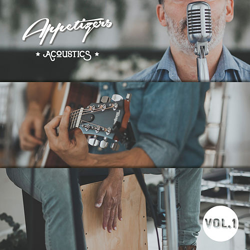 Acoustics, Vol. 1 de Appetizers