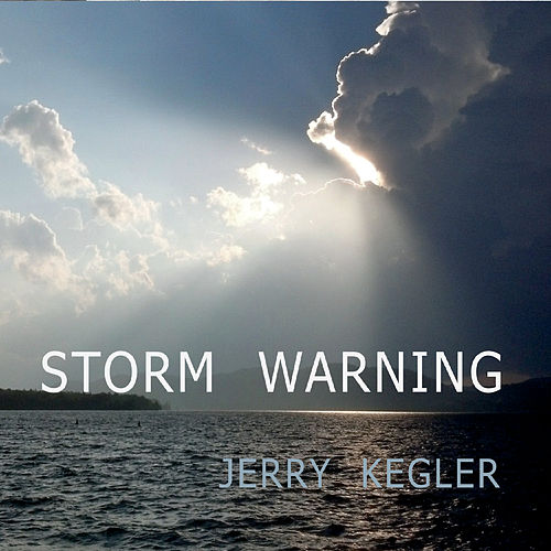 Storm Warning di Jerry Kegler