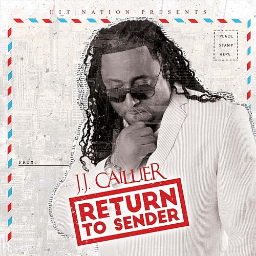 Return to Sender by J.J. Caillier