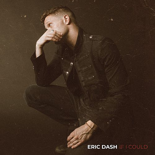 If I Could by Eric Dash
