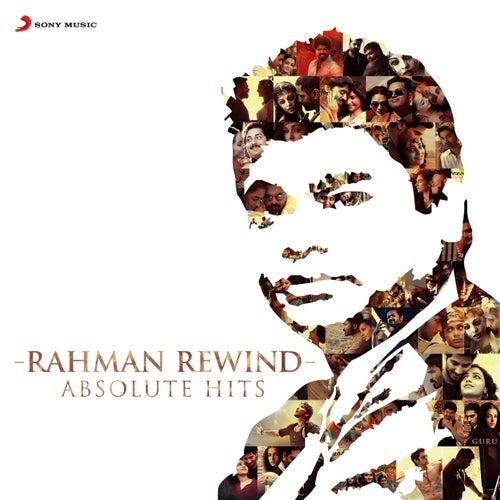 Rahman Rewind: Absolute Hits von A.R. Rahman