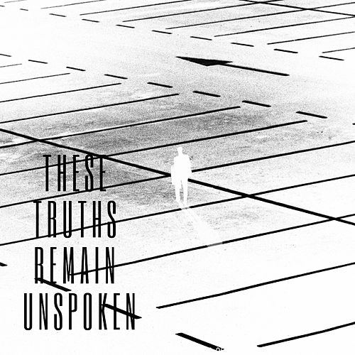 These Truths Remain Unspoken (Light) by The Unknown Brothers