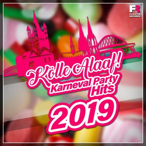 Kölle Alaaf! Karneval Party Hits 2019 von Various Artists