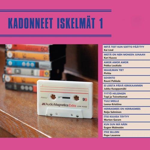 Kadonneet iskelmät 1 de Various Artists