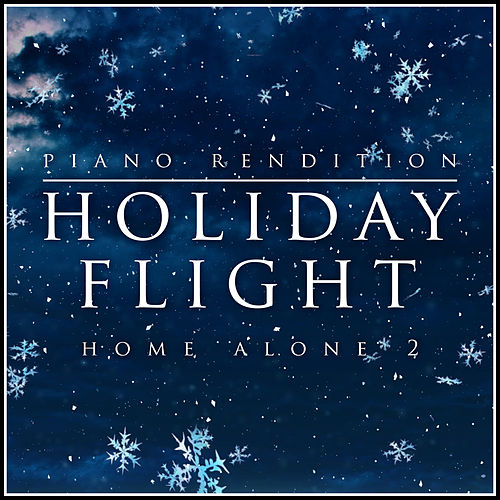 Holiday Flight (From the Film 'Home Alone 2') by The Blue Notes