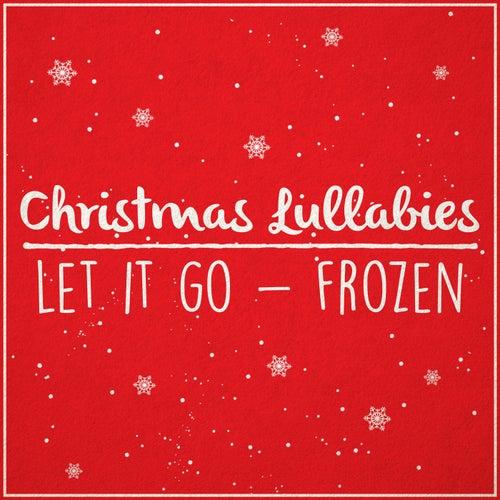Let It Go (Frozen) de Lullaby Dreamers