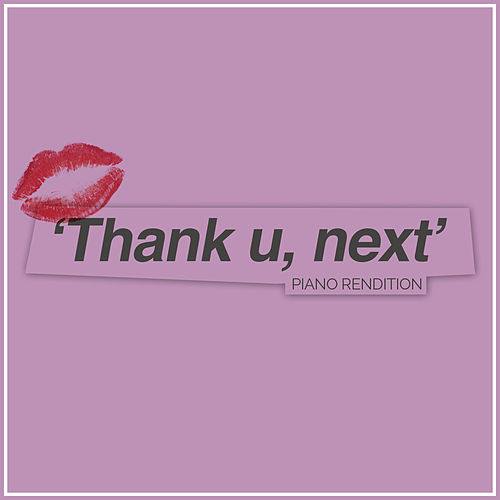 thank u, next (Piano Rendition) de The Blue Notes