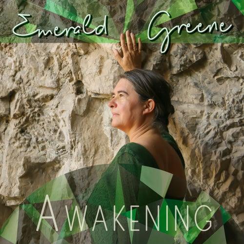 Awakening by Emerald Greene