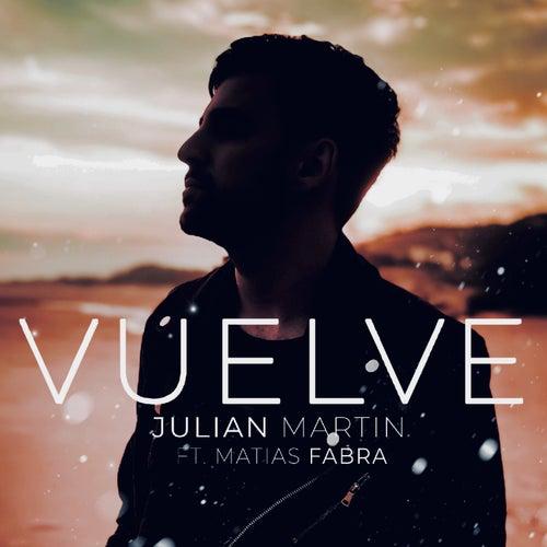 Vuelve de Julian Martin