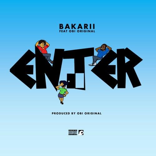Enter by Bakarii