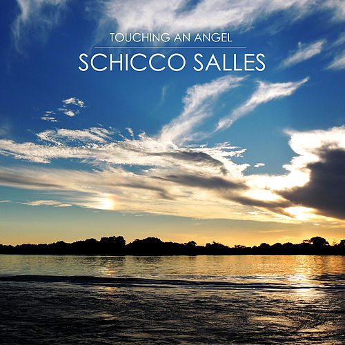 Touching an Angel de Schicco Salles