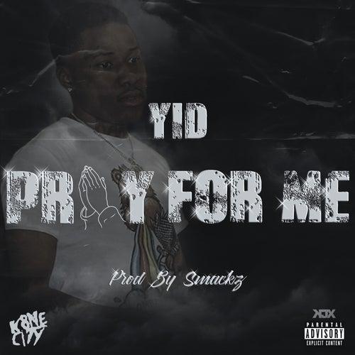 Pray for Me de Yid