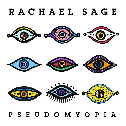 PseudoMyopia by Rachael Sage