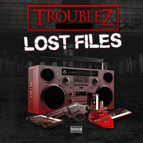 Lost Files by Troublez