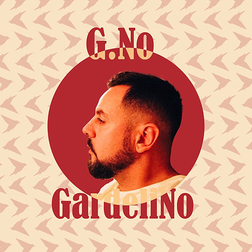 Gardelino (Remixes) by G.No