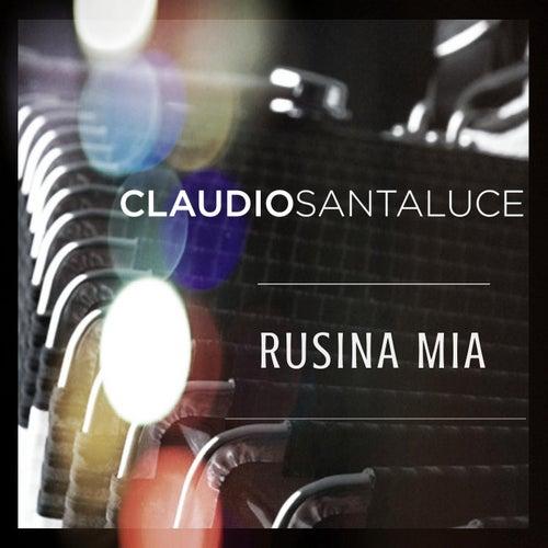 Rusina mia de Claudio Santaluce