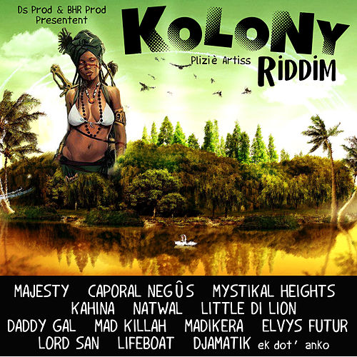 Kolony Riddim de Various Artists