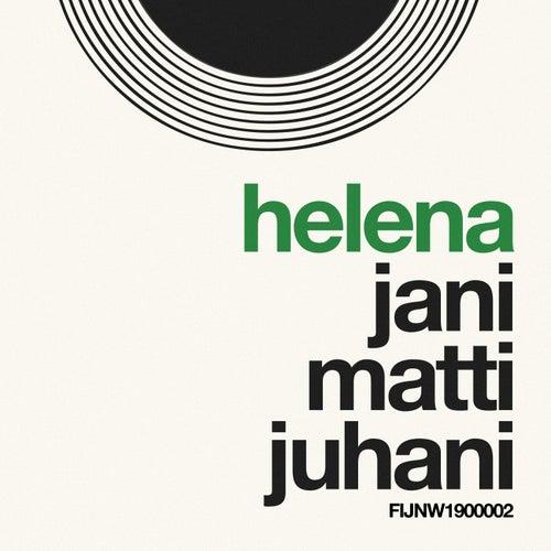 Helena by Jani Matti Juhani