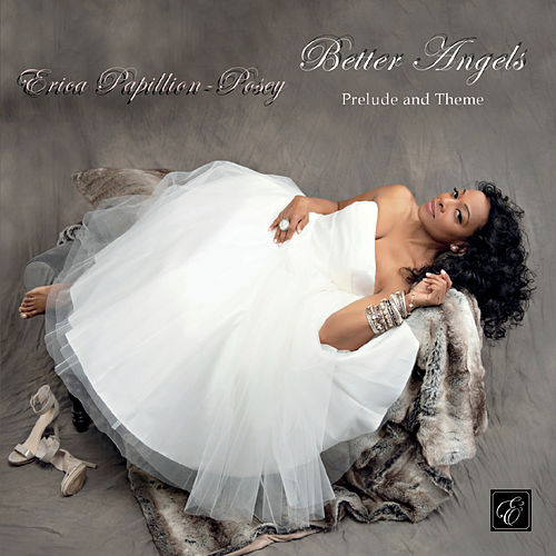Better Angels (Prelude and Theme) by Erica Papillion-Posey