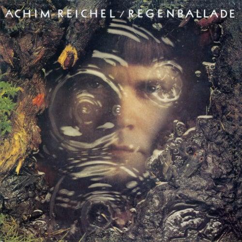 Regenballade (Bonus Tracks Edition) von Achim Reichel
