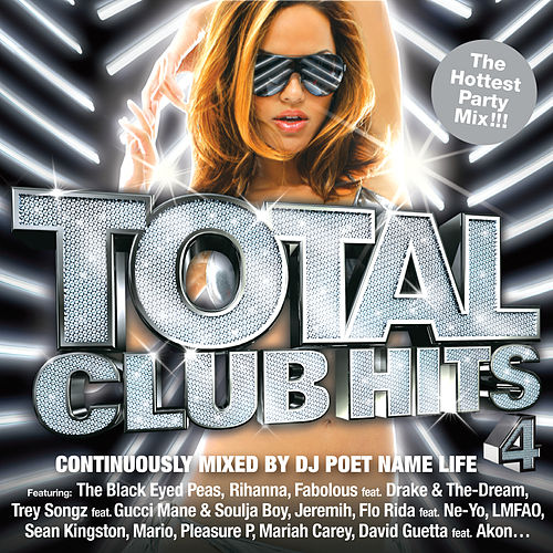 Total Club Hits 4 (Continuous Mix) by DJ Poet Name Life