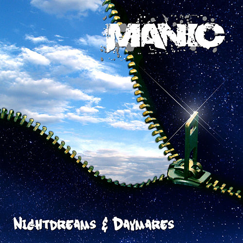 Nightdreams & Daymares by Manic
