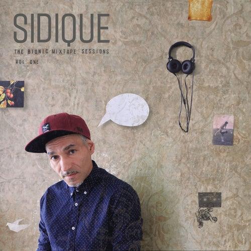 The Bionic MTape Sessions Vol. One de Sidique