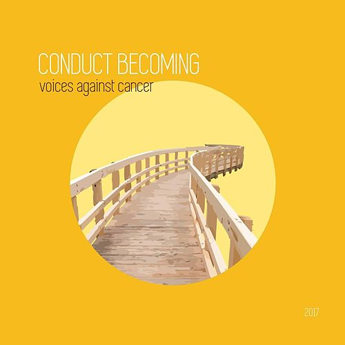 Conduct Becoming 2017 de Various Artists