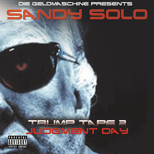 Trump Tape 2 by Sandy Solo