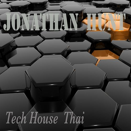 Tech House Thai von Jonathan Hunt