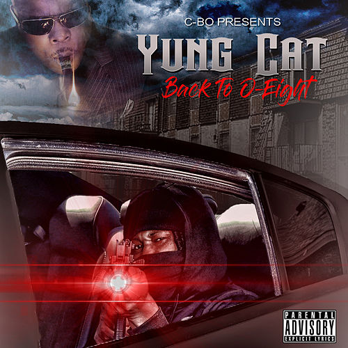 C-Bo Presents Back to 0-Eight von Yung Cat