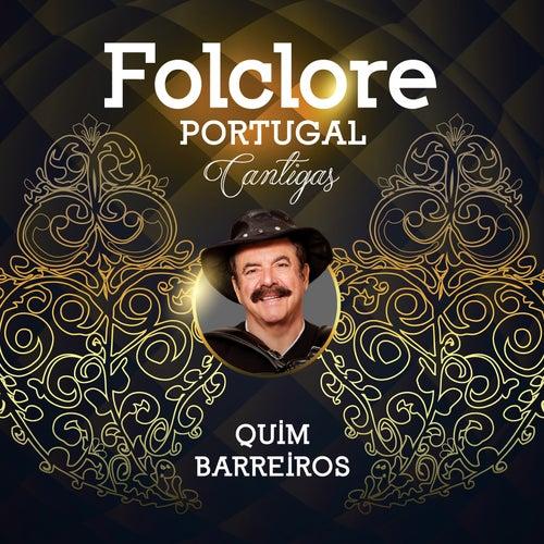 Folclore Portugal Cantigas by Quim Barreiros