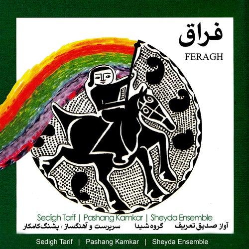 Feragh by Sedigh Tarif