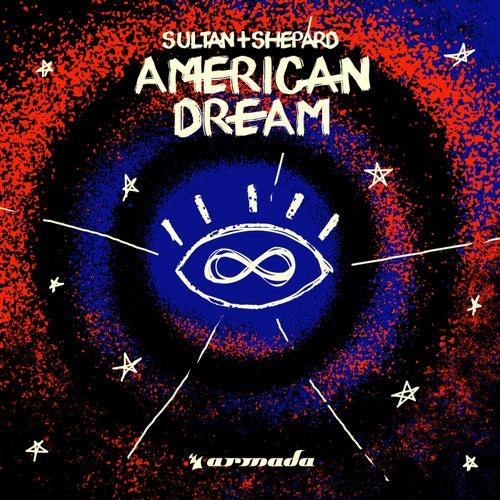 American Dream de Sultan + Shepard