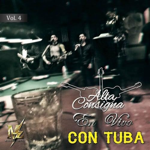 Alta Consigna Con Tuba Vol.4 (En Vivo) de Alta Consigna