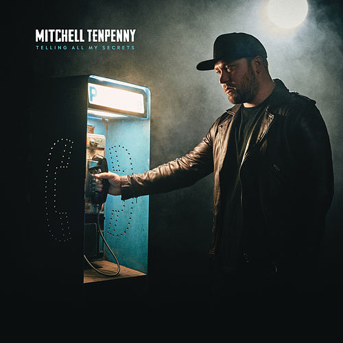 Telling All My Secrets by Mitchell Tenpenny