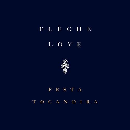 Festa Tocandira de Flèche Love