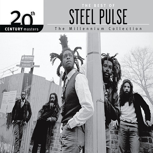 The Best Of Steel Pulse 20th Century Masters The Millennium Collection by Steel Pulse