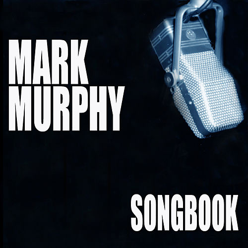 Songbook de Mark Murphy