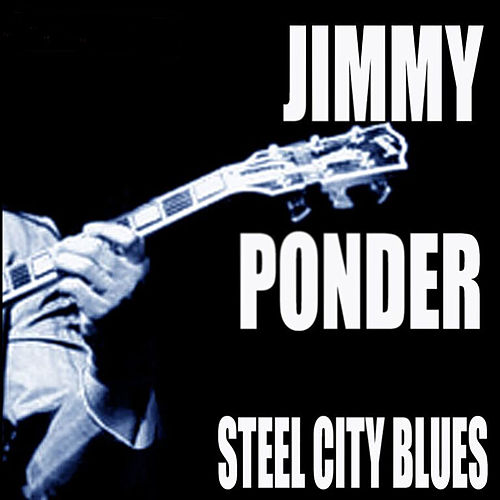 Steel City Blues by Jimmy Ponder