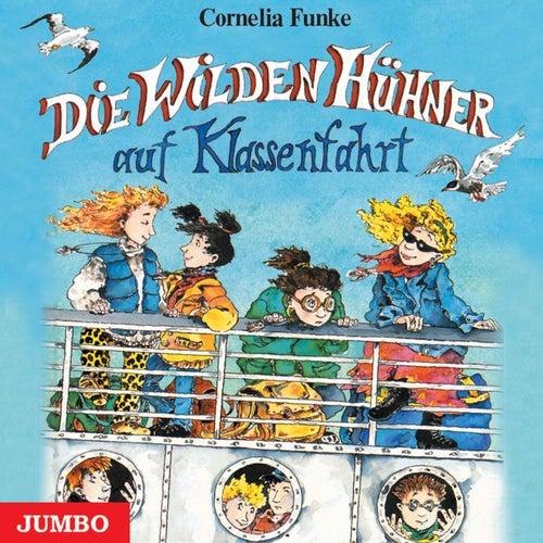 Die Wilden Hühner auf Klassenfahrt von Cornelia Funke